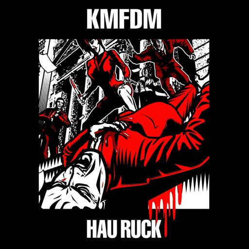 KMFDM - Hau Ruck 2005