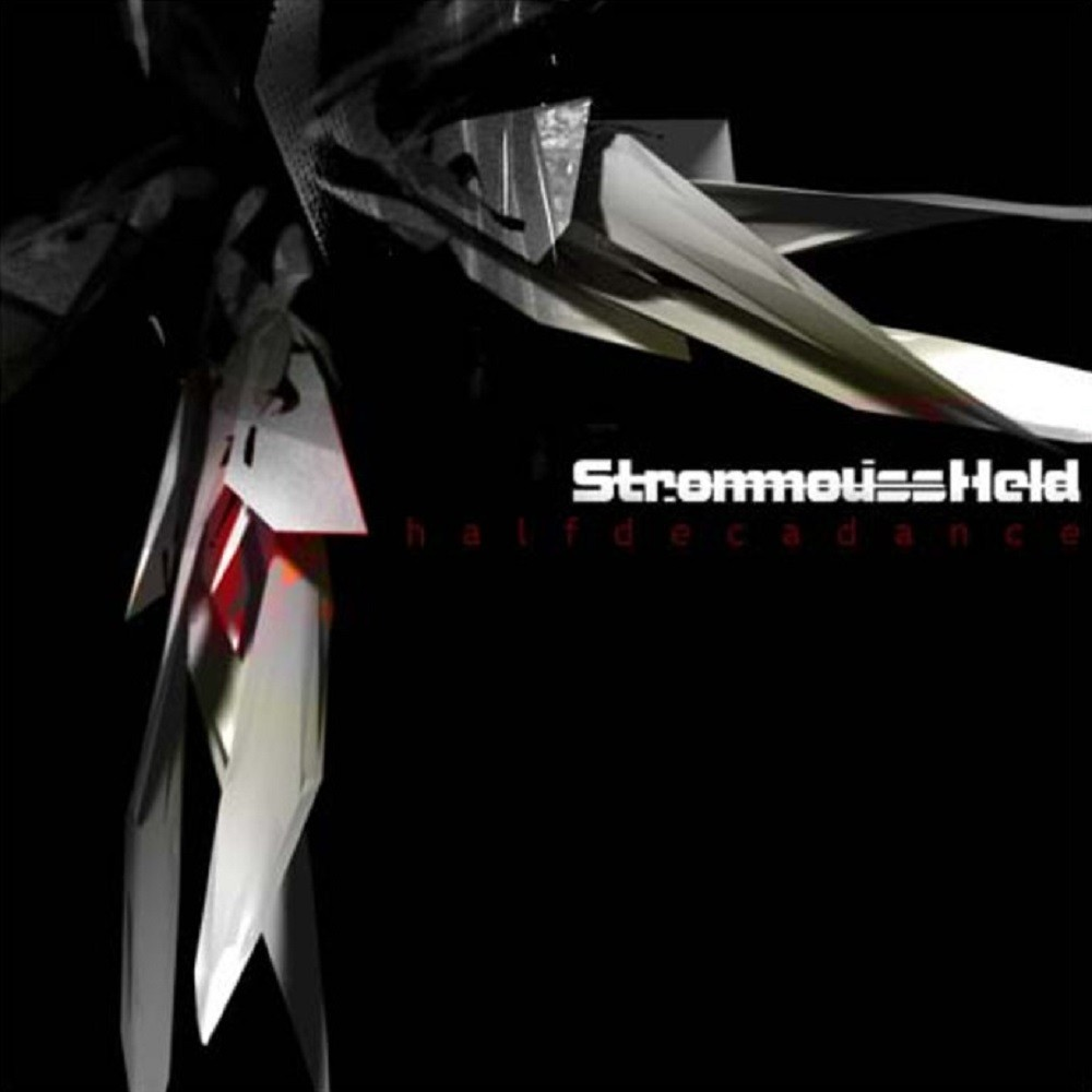StrommoussHeld - Halfdecadance (2004) Cover