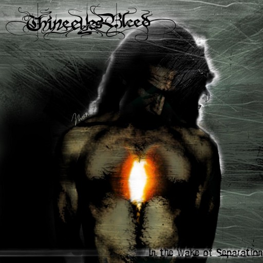 Thine Eyes Bleed - In the Wake of Separation 2005