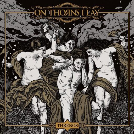 On Thorns I Lay - Threnos 2020