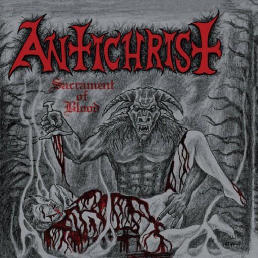 Antichrist (CAN) - Sacrament of Blood 2011
