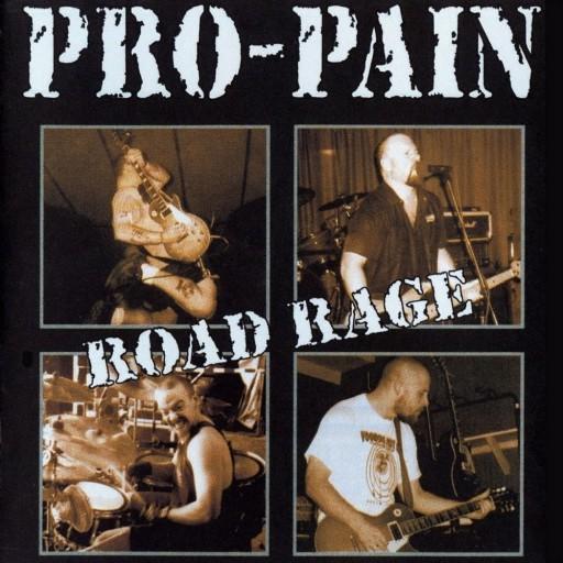 Pro-Pain - Road Rage 2001