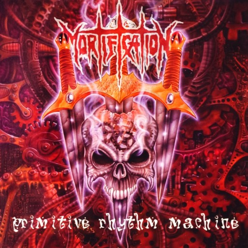 Mortification - Primitive Rhythm Machine 1995