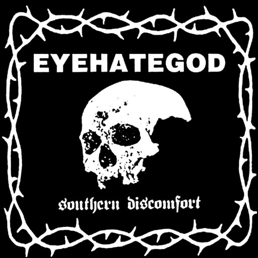 Eyehategod - Southern Discomfort 2000