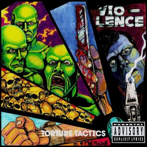 Vio-Lence - Torture Tactics 1991