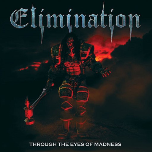 Elimination - Through the Eyes of Madness 2011