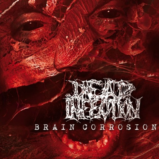 Dead Infection - Brain Corrosion 2004