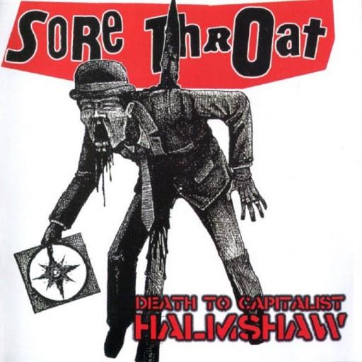 Sore Throat - Death to Capitalist Halmshaw 2006
