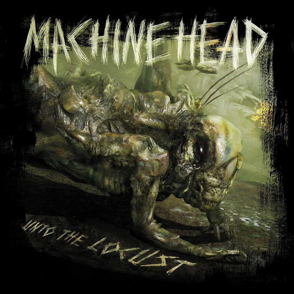 Machine Head - Unto the Locust (2011) Cover