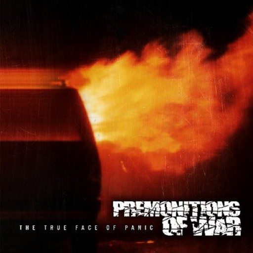 Premonitions of War - The True Face Of Panic 2002