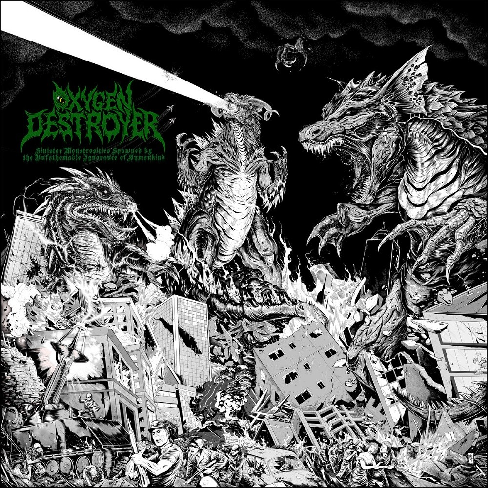 Oxygen Destroyer - Sinister Monstrosities Spawned by the Unfathomable Ignorance of Humankind (2021) Cover