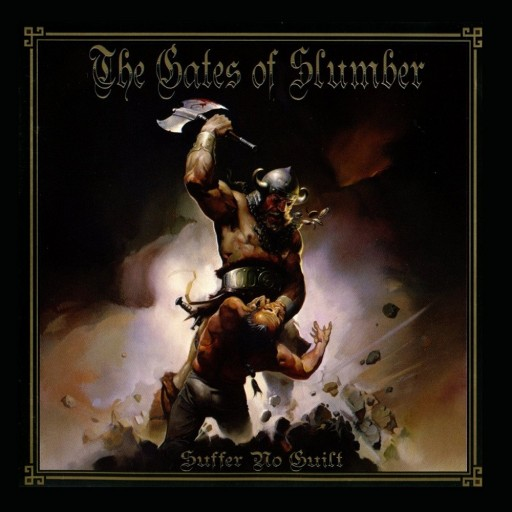 Gates of Slumber, The - Suffer No Guilt 2006