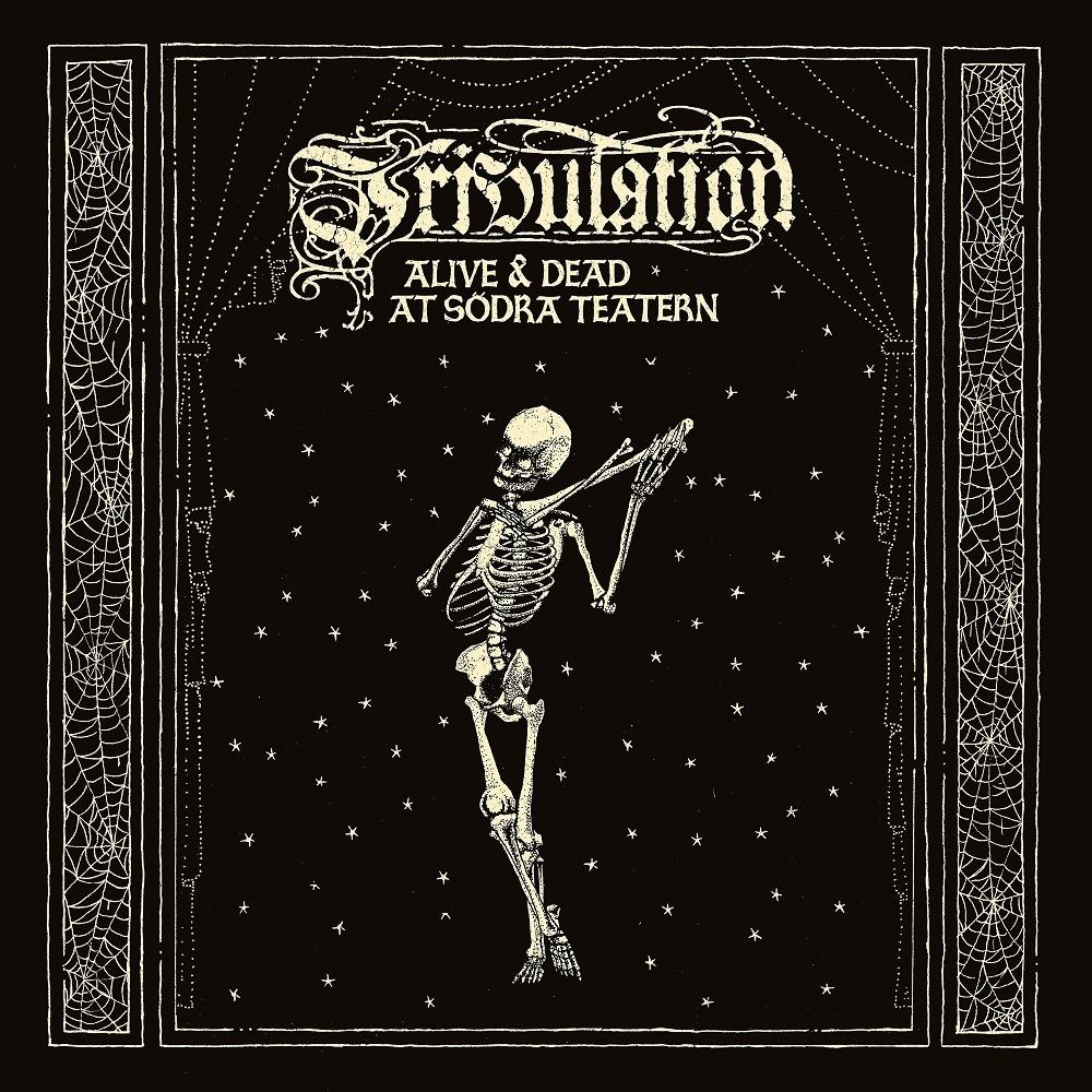 Tribulation - Alive & Dead at Södra Teatern