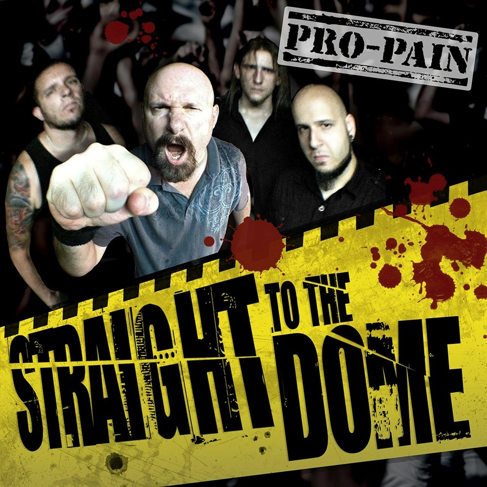 Pro-Pain - Straight to the Dome (2012) Cover