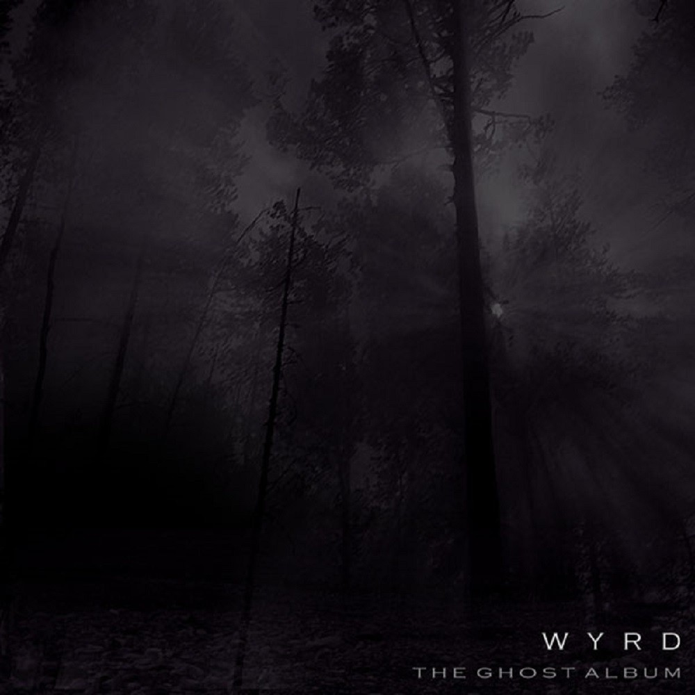 Wyrd - The Ghost Album (2006) Cover
