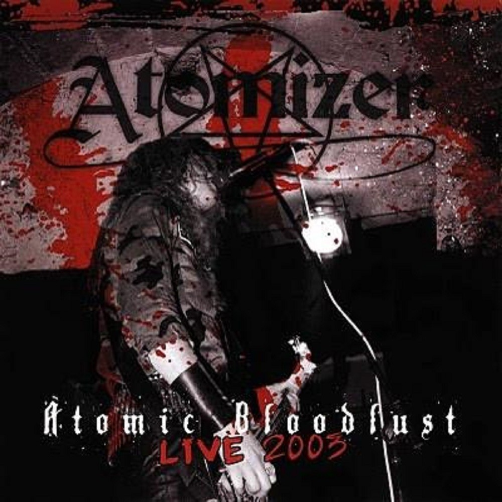 Atomizer - Atomic Bloodlust (2008) Cover