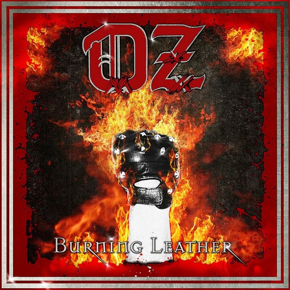 Oz - Burning Leather (2011) Cover