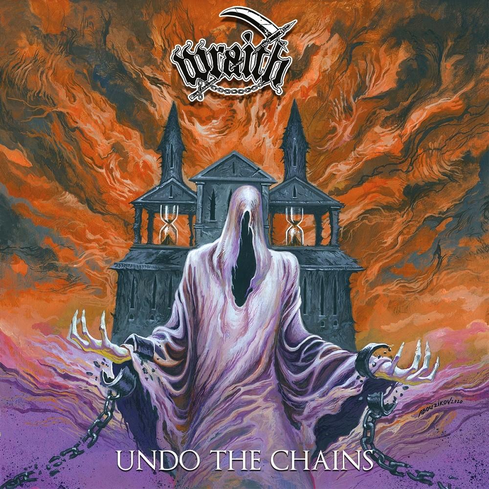 Wraith - Undo the Chains (2021) Cover