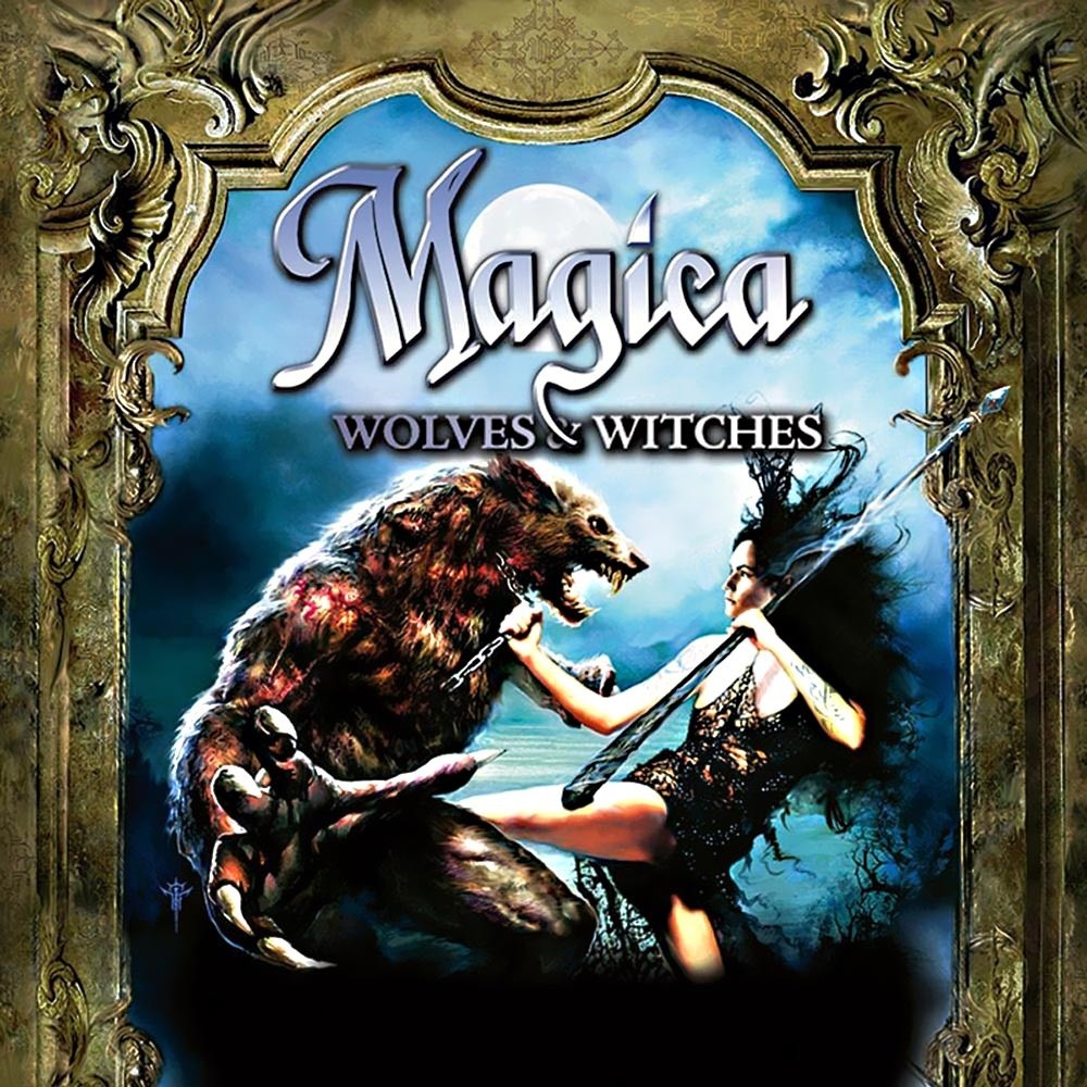 Magica - Wolves & Witches (2008) Cover