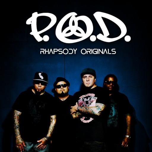 P.O.D. - Rhapsody Originals 2008