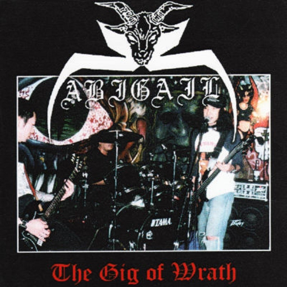 Abigail - The Gig of Wrath (2003) Cover
