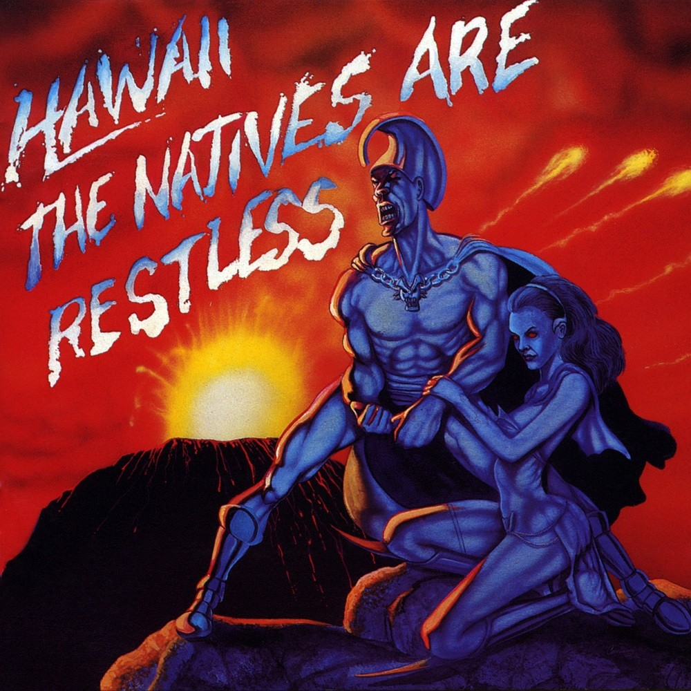 Hawaii - The Natives Are Restless (1985) Cover
