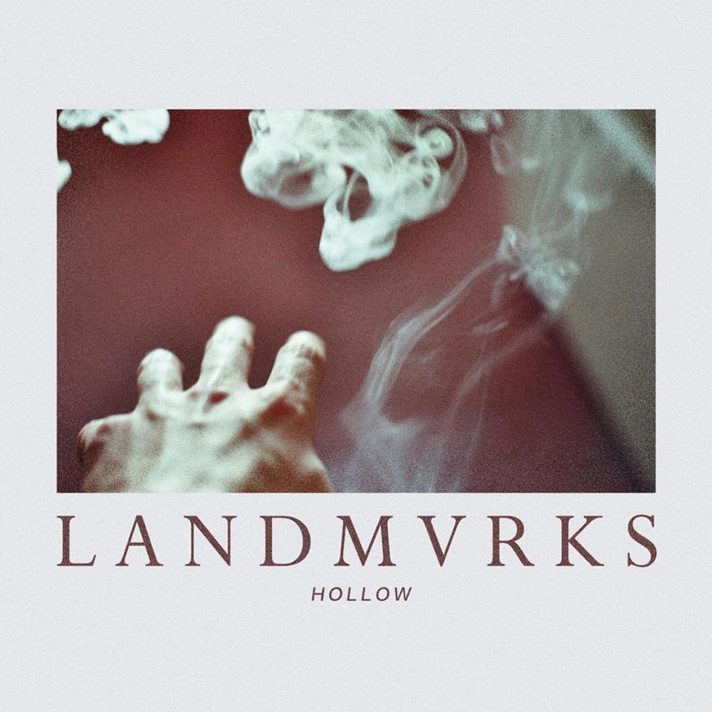 LANDMVRKS - Hollow