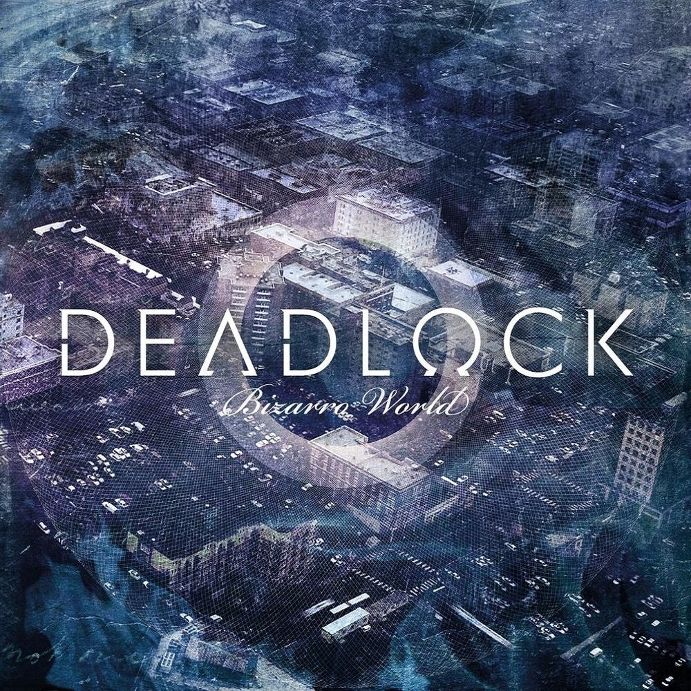 Deadlock - Bizarro World (2011) Cover