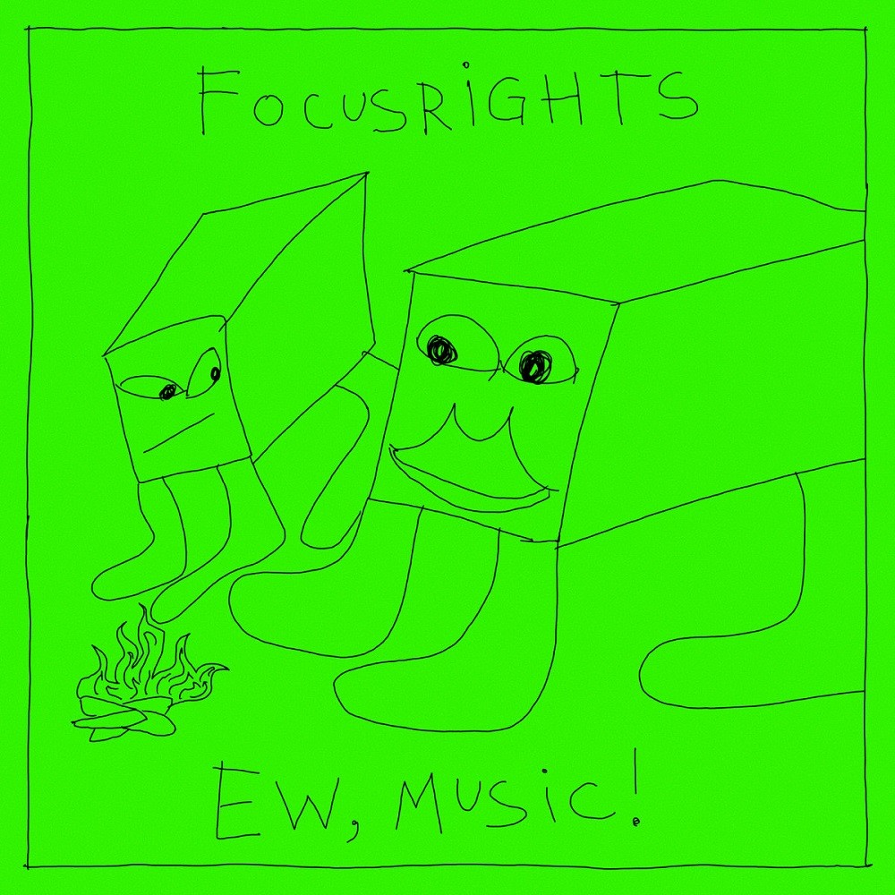 Focusrights - Ew, Music! (2020) Cover