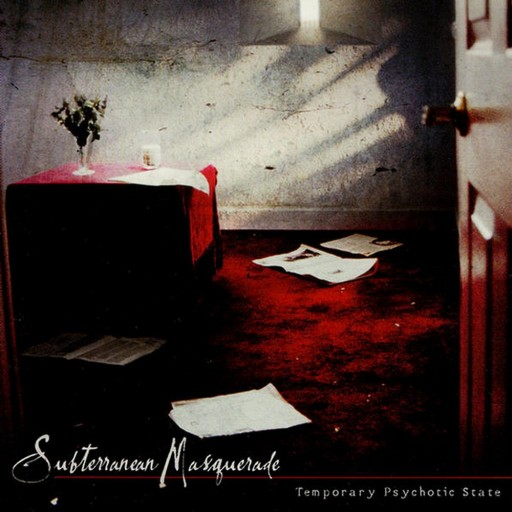 Subterranean Masquerade - Temporary Psychotic State 2004