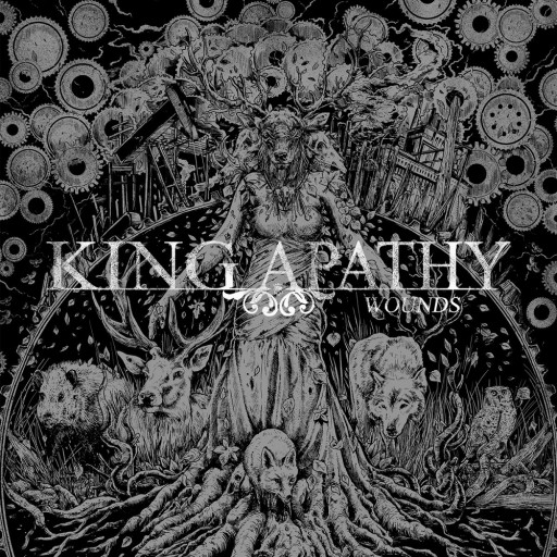 King Apathy - Wounds 2019