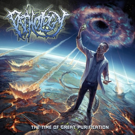 Pathology - The Time of Great Purification 2012