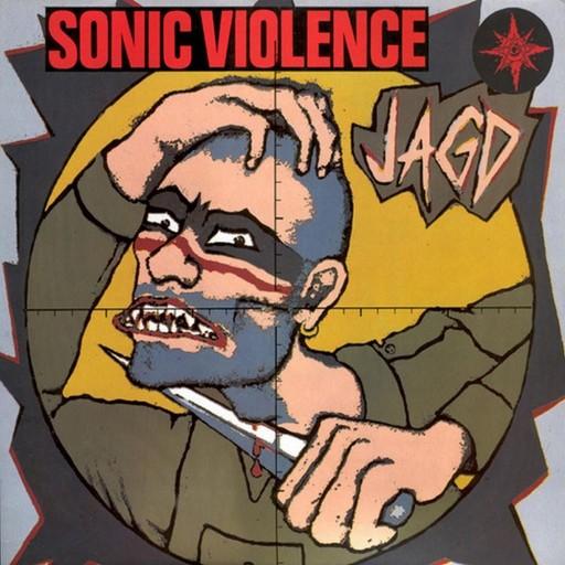 Sonic Violence - Jagd 1990