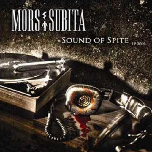 Mors Subita - Sound of Spite 2009