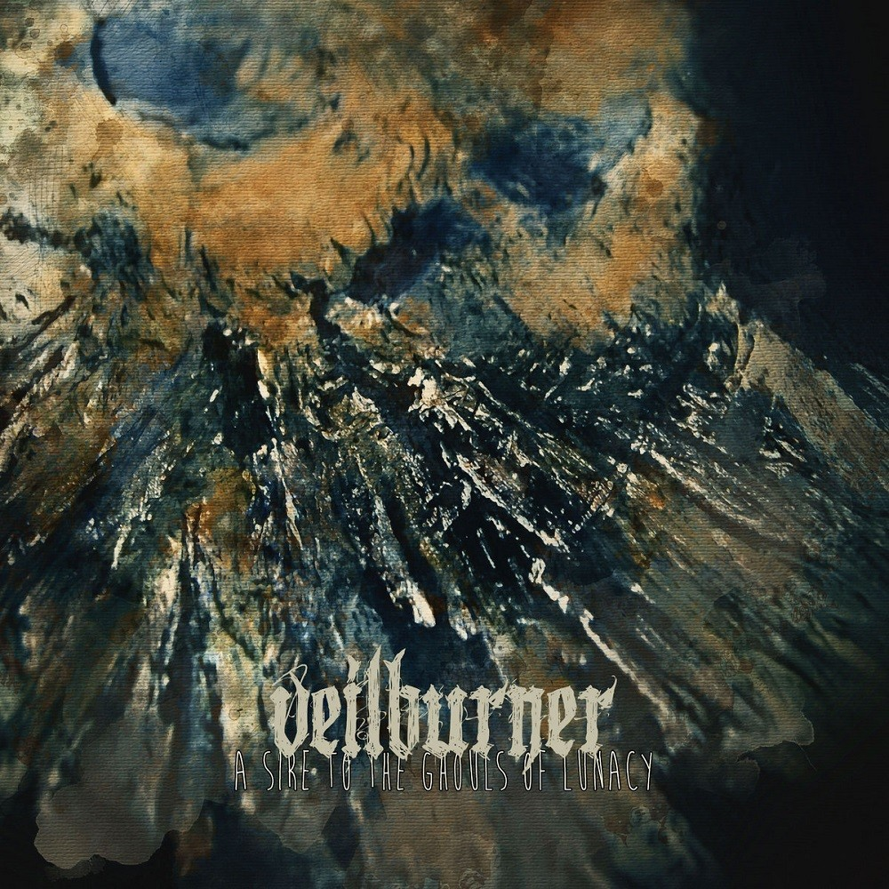 Veilburner - A Sire to the Ghouls of Lunacy