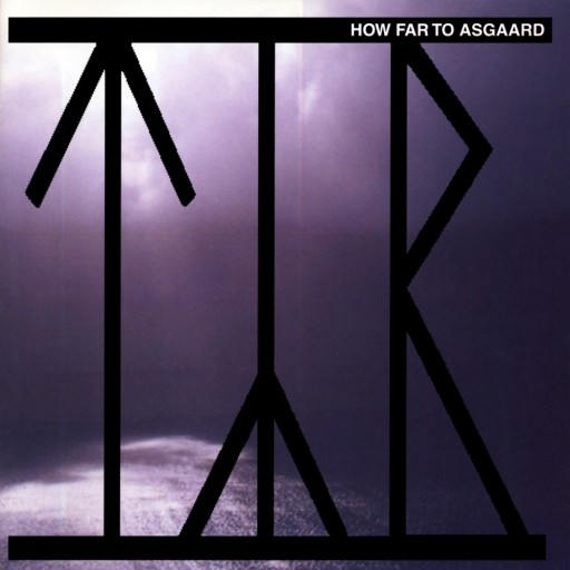 Týr - How Far to Asgaard 2002