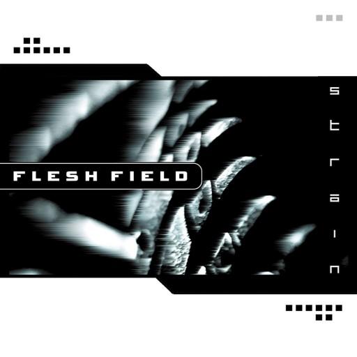 Flesh Field - Strain 2004
