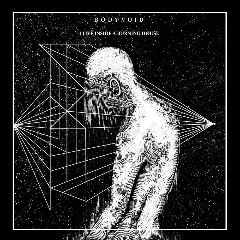 Body Void - I Live Inside a Burning House (2018) Cover