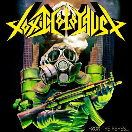 Toxic Holocaust - From the Ashes of Nuclear Destruction 2013