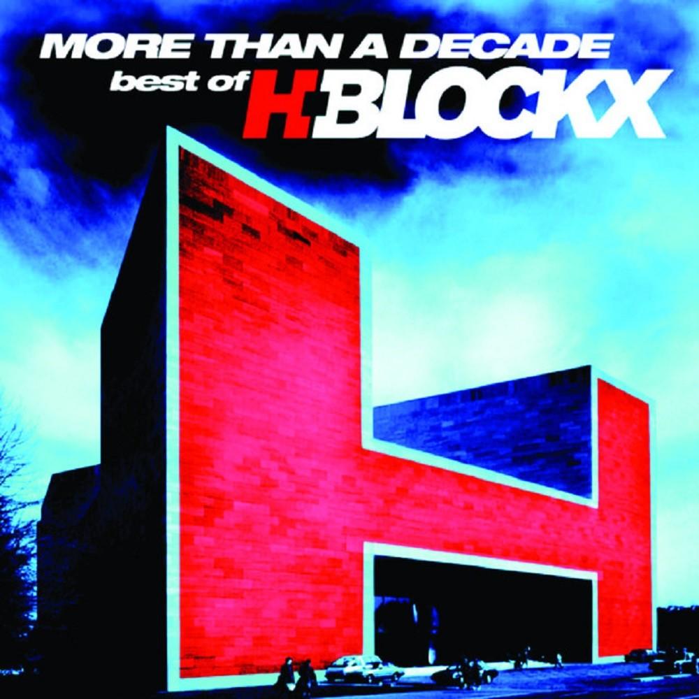 H-Blockx - More Than a Decade