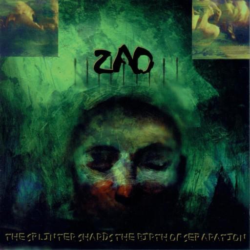 Zao - The Splinter Shards the Birth of Separation 1997