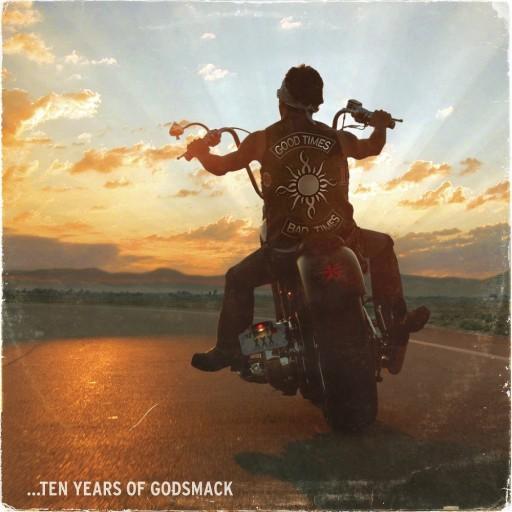Godsmack - Good Times, Bad Times...Ten Years of Godsmack 2007