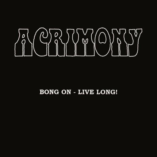 Bong On - Live Long!