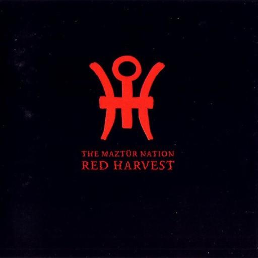 Red Harvest - The Maztür Nation 1995