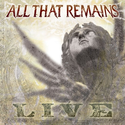 All That Remains - Live 2007