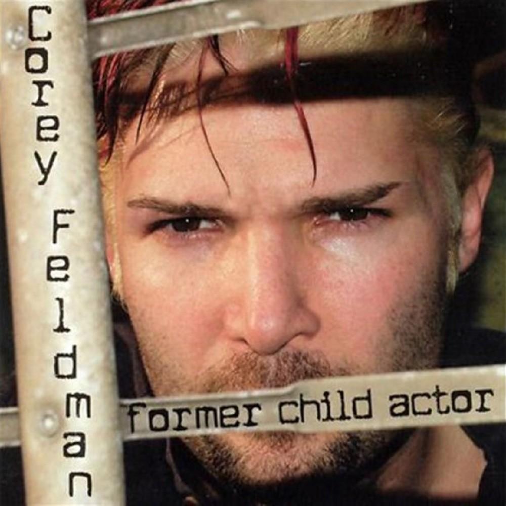 Corey Feldman - Former Child Actor (2002) Cover