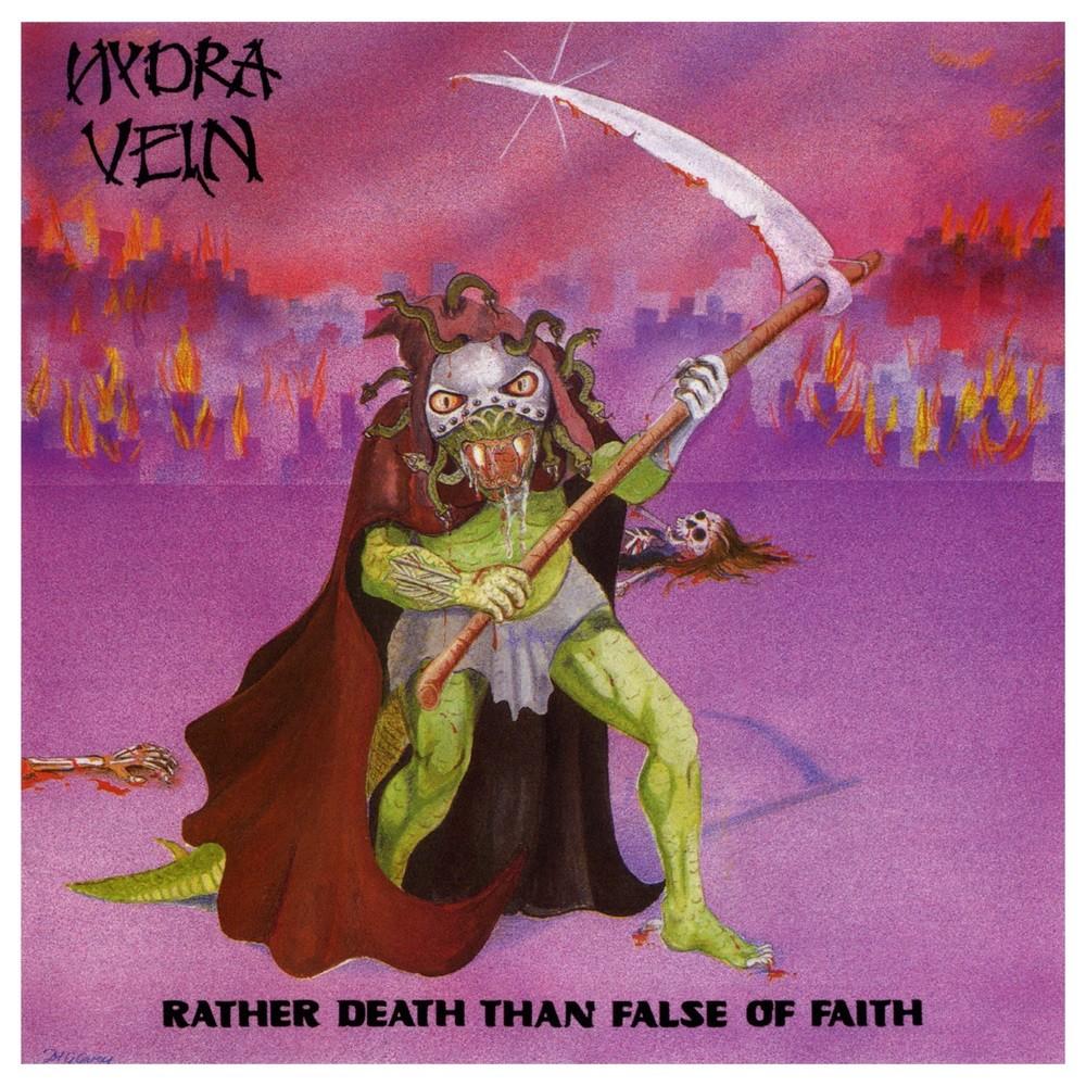 Hydra Vein - Rather Death Than False of Faith (1988) Cover