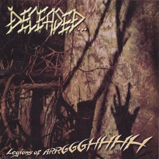 Deceased... - Legions of Arrggghhhh 2004