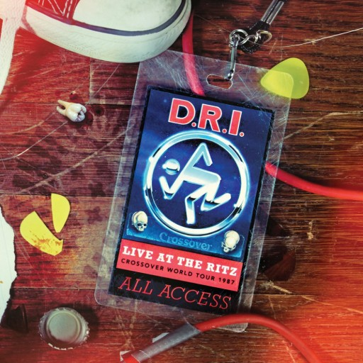 D.R.I. - Live at the Ritz 1987 2017