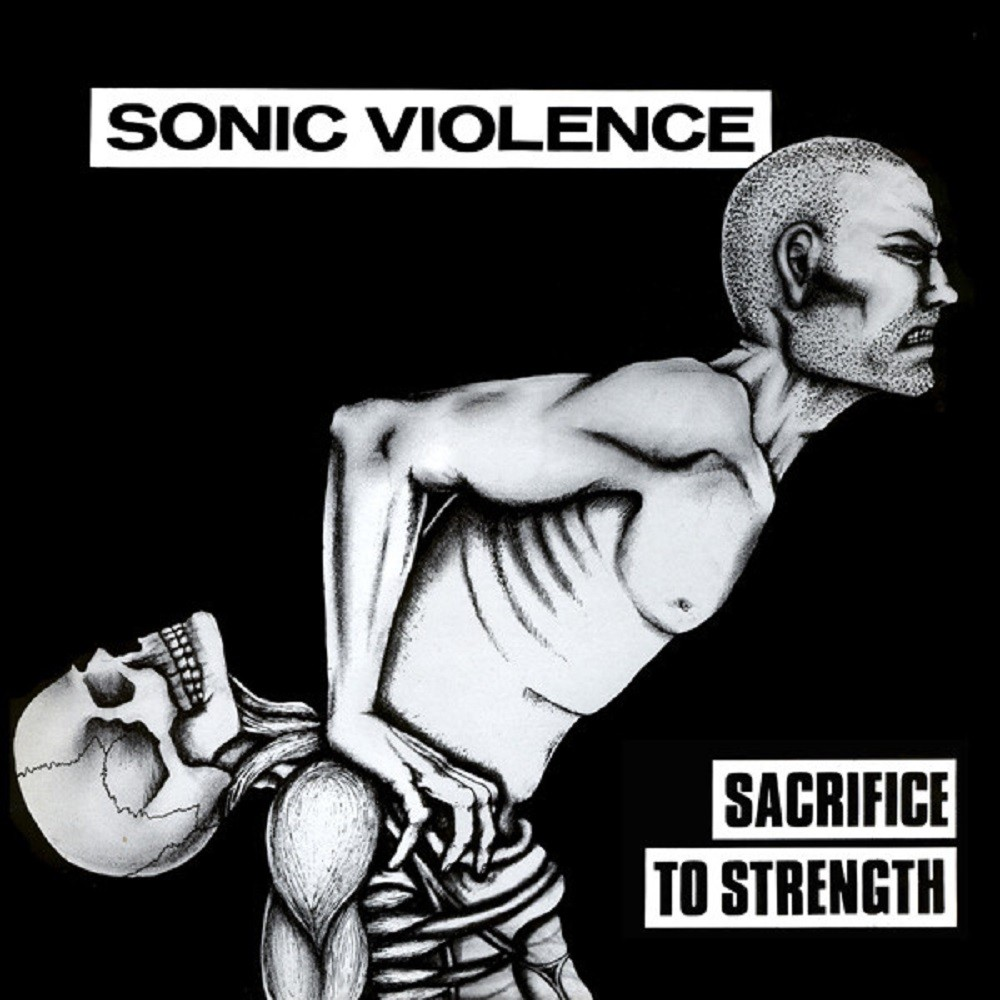 Sonic Violence - Sacrifice To Strength (1989) Cover